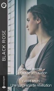 Joanna Wayne et Cassie Miles - La fausse accusation - Une surprenante révélation.
