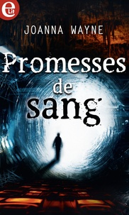 Joanna Wayne - Promesse de sang.