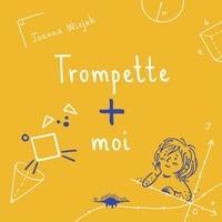 Joanna Wiejak - Trompette + moi.