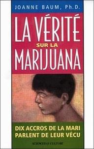 La vérité sur la marijuana. Dix accros de la mari parlent de leur vécu.pdf