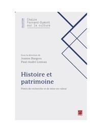 Joanne Burgess - Histoire et patrimoine. Pistes de recherche et de mise en valeur.