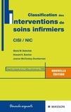 Joanne-C McCloskey et Gloria M. Bulechek - Classification des interventions de soins infirmiers - CISI, NIC.