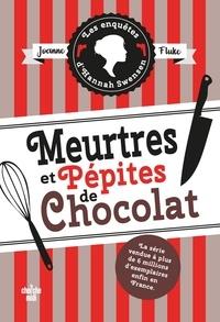 Joanne Fluke - Les enquêtes d'Hannah Swensen Tome 1 : Meurtres et pépites de chocolat.