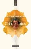 Joanne Gauthier - Le Cri des oies.
