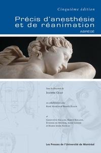 Joanne Guay et Benoît Plaud - Précis d'anesthésie et de réanimation - Abrégé de la cinquième édition.
