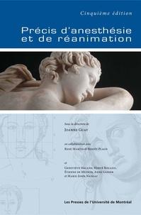 Joanne Guay et René Martin - Précis d'anesthésie et de réanimation - Cinquième édition.