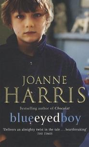 Joanne Harris - Blueeyed Boy.