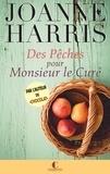 Joanne Harris - Des Pêches pour Monsieur le Curé.