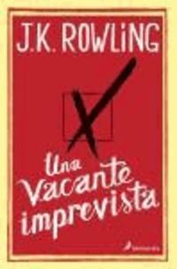 Joanne K. Rowling - Una vacante imprevista.
