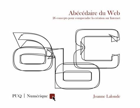 Abécédaire du web. 26 concepts pour comprendre la création sur Internet