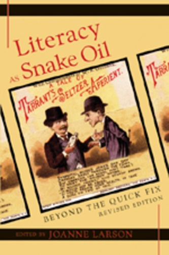 Joanne Larson - Literacy as Snake Oil - Beyond the Quick Fix.
