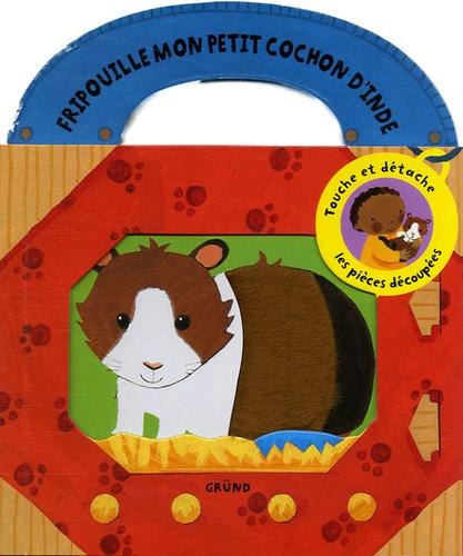Joanne Partis - Fripouille mon petit cochon d'Inde.