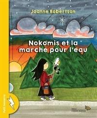 Joanne Robertson - Nokomis et la marche pour l'eau.