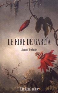 Joanne Rochette - Le rire de Garcia.