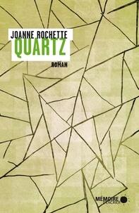 Joanne Rochette et  Mémoire d'encrier - Quartz.