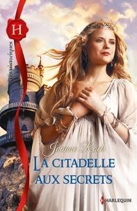 Joanne Rock - La citadelle aux secrets.