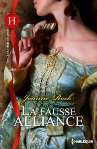 Joanne Rock - La fausse alliance.