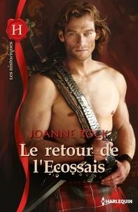Joanne Rock - Le retour de l'Ecossais.