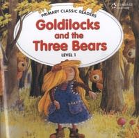 Joanne Swan - Goldilocks and the three bears - Level 1. 1 CD audio