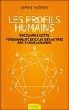 Joanne Therrien - Les profils humains - Découvrez votre personnalité et celle des autres par l'énnéagramme.