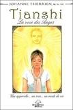 Joanne Therrien - Tianshi, la voie des anges.