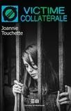 Joannie Touchette - Victime collatérale - 45. L'incarcération d'un parent.
