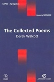 Joanny Moulin - The collected Poems - Derek Walcott.