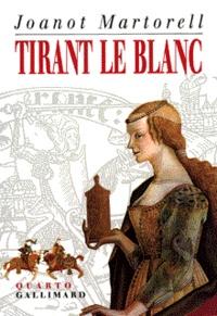 Joanot Martorell - Tirant le Blanc.
