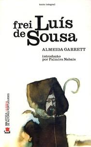 João Baptista de Almeida Garrett - Frei Luis de Sousa.
