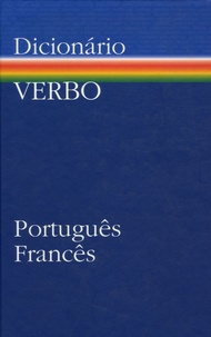 João Bigotte Chorão - Dicionario Verbo português-francês.