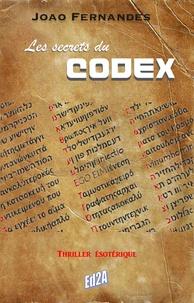 Joao Fernandes - Les secrets du Codex.