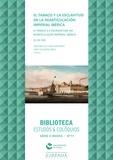 João Figueirôa-Rêgo et Santiago de Luxán Meléndez - El tabaco y la esclavitud en la rearticulación imperial ibérica (s. XV-XX).
