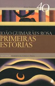 João Guimarães Rosa - Primeiras estorias.
