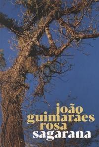 João Guimarães Rosa - Sagarana.