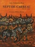 João Guimarães Rosa - Sept-de-Carreau, l'âne du Sertão.