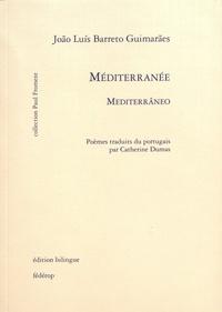 João Luis Barreto Guimarães - Méditerranée.