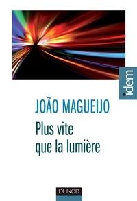 João Magueijo - Plus vite que la lumière.