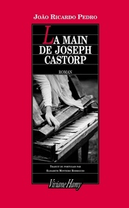 João Ricardo Pedro - La main de Joseph Castorp.