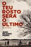 João Ricardo Pedro - O Teu Rosto Sera o Ultimo.