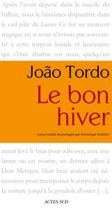 João Tordo - Le bon hiver.