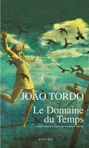 João Tordo - Le domaine du temps.