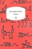João-Ubaldo Ribeiro - O luxure - Ou la Maison des bouddhas bienheureux.