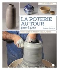 Joaquim Chavarria - La poterie au tour pas à pas.
