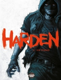 Joaquim  Diaz - Harden - Volume 1 - Sin Piedad.