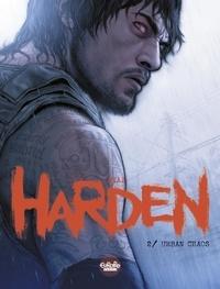 Joaquim Diaz - Harden - Volume 2 - Urban Chaos.