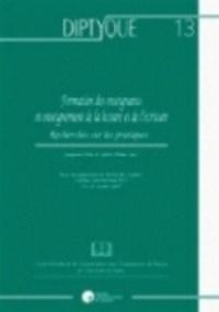 Joaquim Dolz et Sylvie Plane - Formation des enseignants et enseignement de la lecture et de l'écriture - Recherches sur les pratiques.