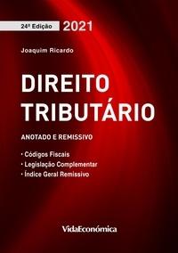 Joaquim Fernando Ricardo - Direito Tributário 2021 - Coletânea de legislação.