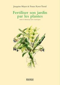 Fertiliser et soigner son jardin par les plantes.pdf