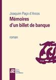 Joaquim Paço d'Arcos - Mémoires d'un billet de banque.