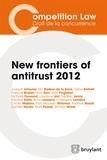 Joaquín Almunia et Bruno Lasserre - New frontiers of antitrust 2012.